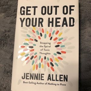 Get Out Of Your Head, by Jennie Allen
